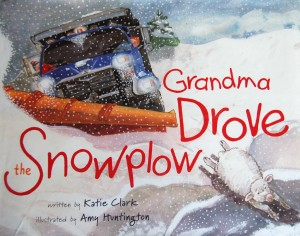 Grandma Drove the Snowplow
